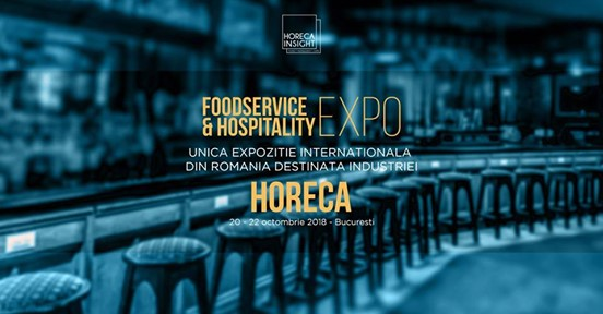 Foodservice & Hospitality Expo 20-22 octombrie 2018