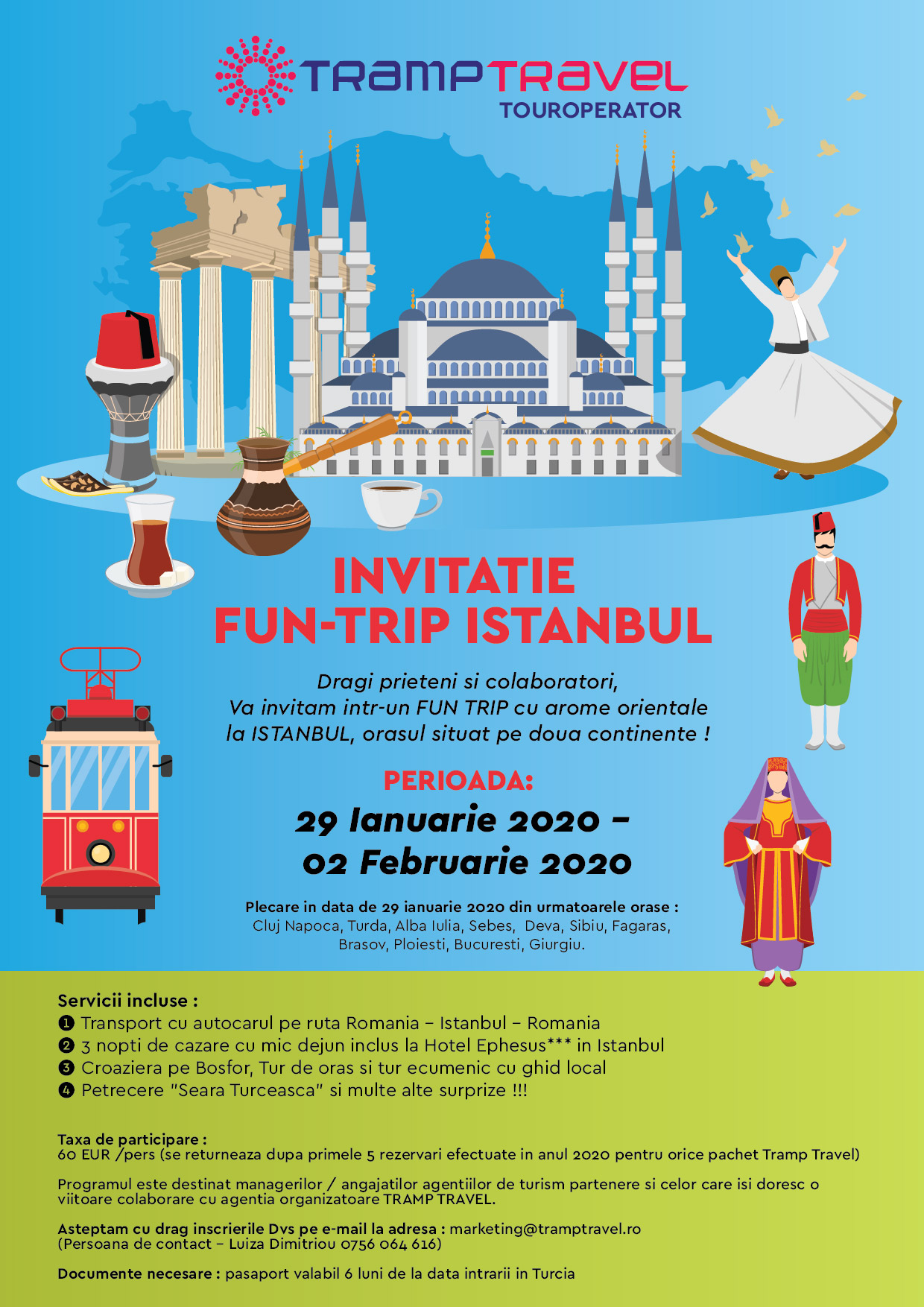FUN TRIP Istanbul 29 ianuarie - 02 februarie 2020 by Tramp Travel