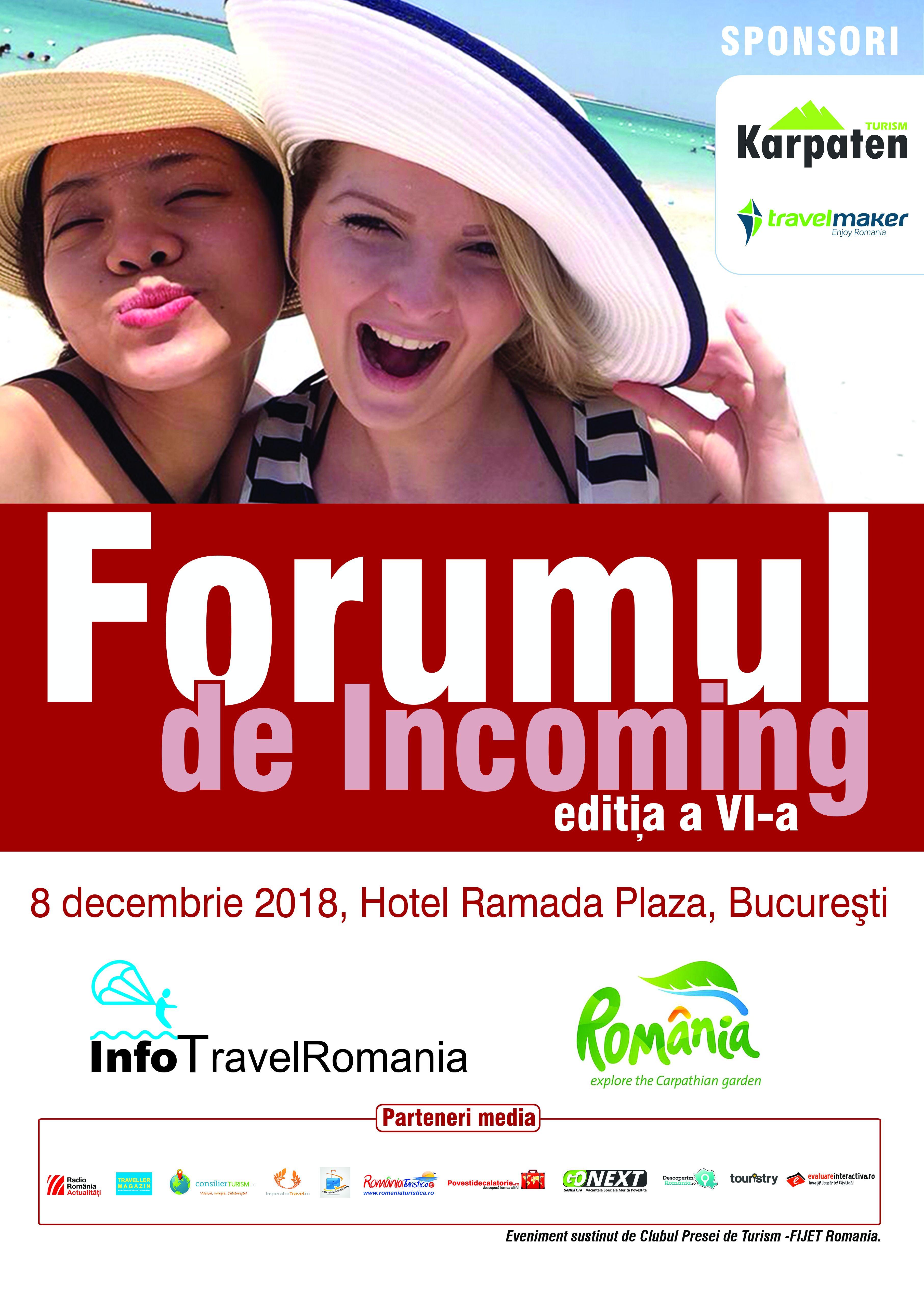 Forumul de Incoming, editia a VI-a