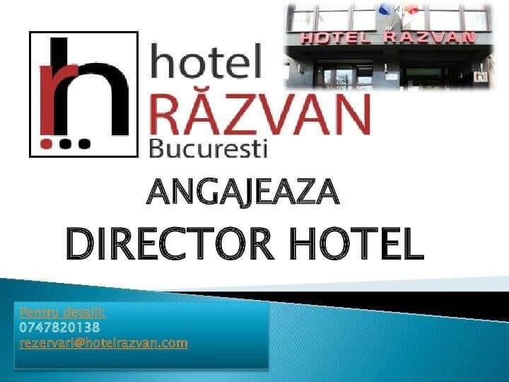 Hotel Razvan din Bucuresti angajeza director hotel