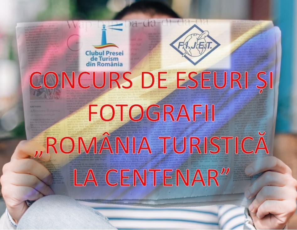 Concurs de eseuri si fotografii Romania turistica la centenar